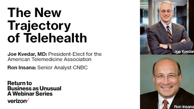 Return to Business as Unusual: A Webinar Series - New Trajectory for Telehealth