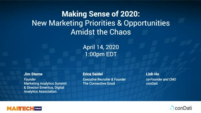 Making Sense of 2020: New Marketing Priorities & Opportunities Amidst the Chaos