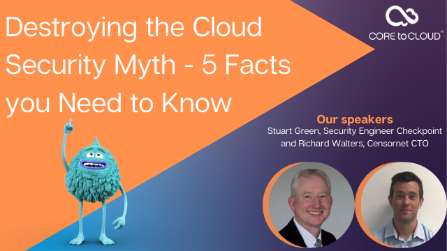 Destroying the Cloud Security Myth - 5 Facts you Need to Know