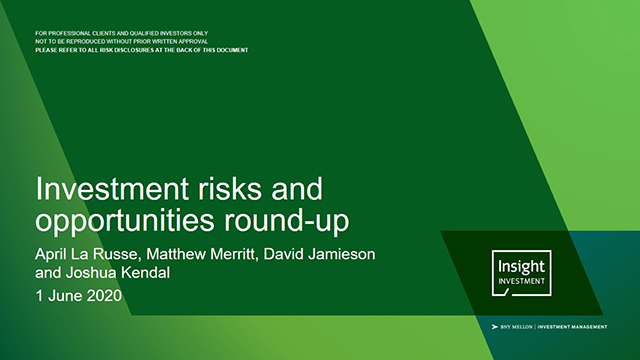 Insight Investment's risks and opportunities round-up