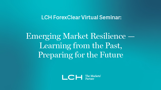 Emerging Market Resilience – Learning from the Past, Preparing for the Future