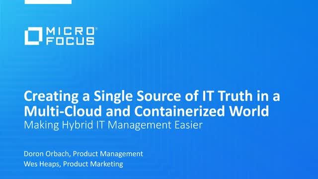 Creating a Single Source of IT Truth in a Multi-Cloud and Containerized World