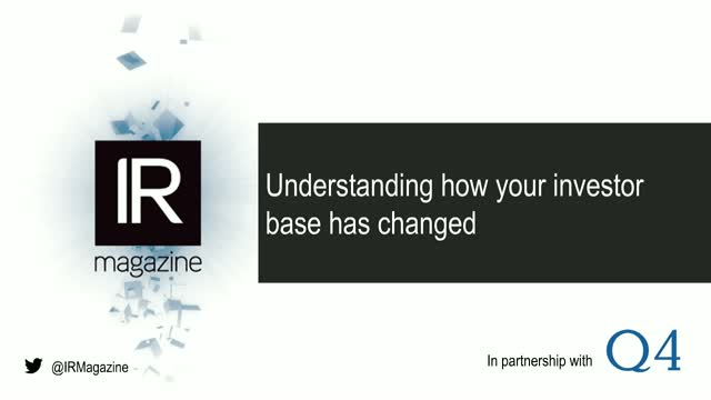 IR Magazine Webinar – Understanding how your investor base has changed