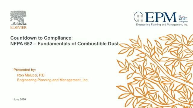 Countdown to Compliance: NFPA 652: Fundamentals of Combustible Dust