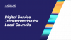 Digital Service Transformation for Local Councils