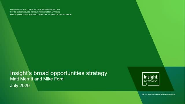 Insight's broad opportunities strategy update   July 2020