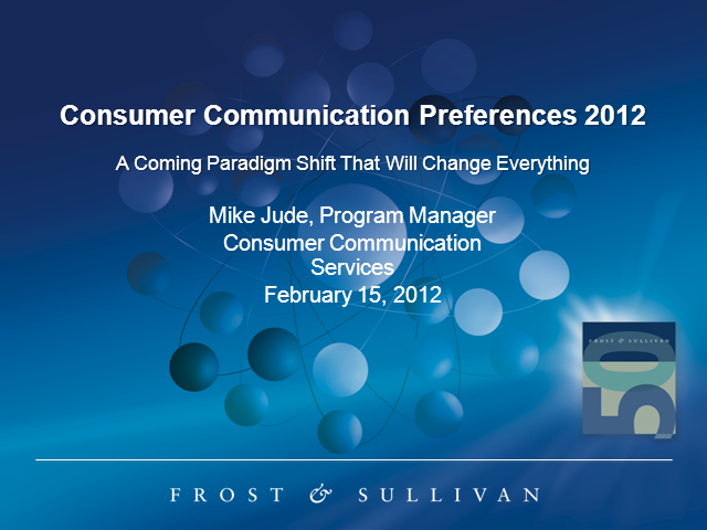 Consumer Communication Preferences 2012