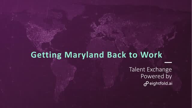 Get Maryland's Citizens and Businesses Back to Work with the Talent Exchange