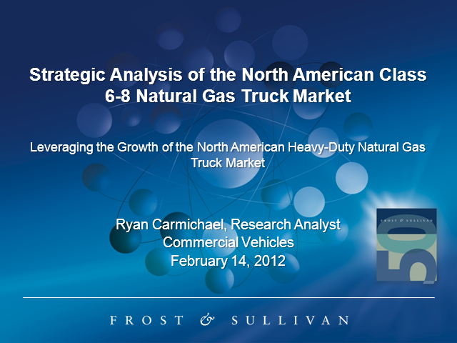Strategic Analysis of North American Class 6-8 CNG/LNG Truck Market