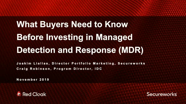 What Buyers Need to Know Before Investing in Managed Detection & Response (MDR)