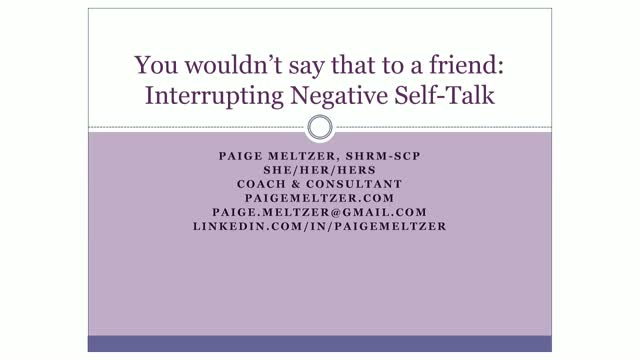 """""""You Wouldn't Say That to a Friend"""": How to Interrupt Negative Self-Talk"""