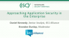 Approaching Application Security in the Enterprise