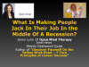 What Makes Some People Jack In Their Job In A Recession?
