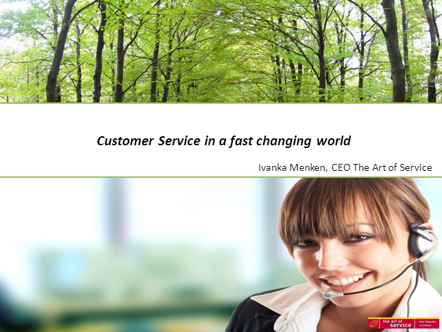 Customer Service in a Fast Changing World