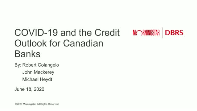 COVID-19 and the Credit Outlook for Canadian Banks