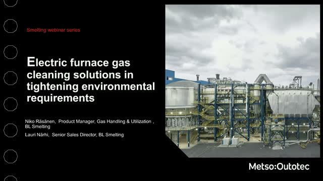 Electric furnace gas cleaning solutions in tightening environmental requirements