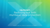 Reducing risk with multilayer data protection