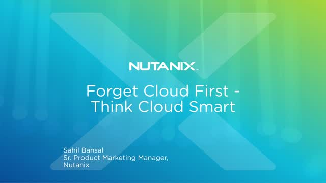 Forget cloud first - think cloud smart