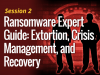 Your Ransomware Task Force: Extortion, Crisis Management and Recovery