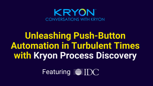 Unleashing the Push-Button Automation in Turbulent Times (Recorded)