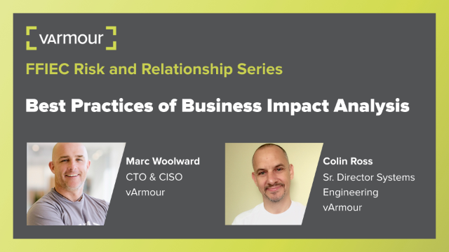 FFIEC Risk and Relationship Series: Best Practices of Business Impact Analysis