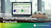 Internal Investigations Playbook