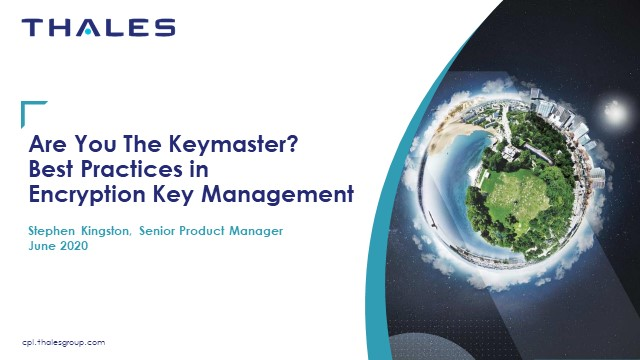 Are You The Keymaster? Best Practices in Encryption Key Management