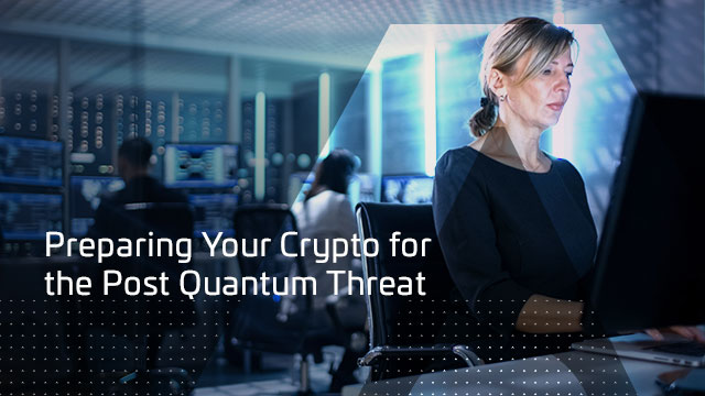 Preparing Your Crypto for the Post Quantum Threat