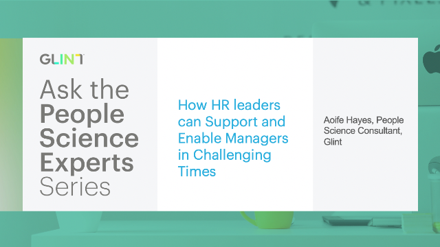 How HR leaders can Support Managers During Challenging Times