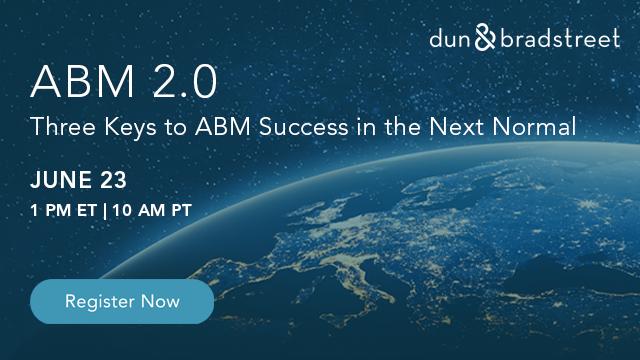 ABM 2.0: Three Keys to ABM Success in the Next Normal