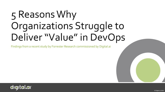 "5 Reasons Why Organizations Struggle to Deliver ""Value"" in DevOps"
