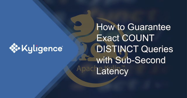 How to Guarantee Exact COUNT DISTINCT Queries with Sub-Second Latency