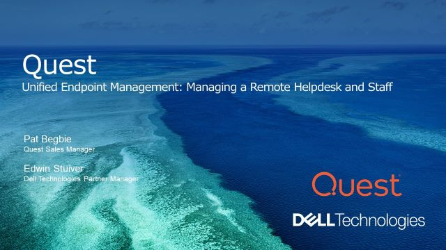 Unified Endpoint Management: Managing a Remote Helpdesk and Staff