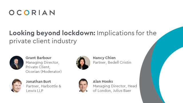 Looking beyond lockdown: Implications for the private client industry