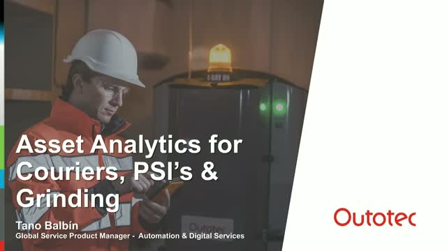 Asset Analytics for Couriers, PSI's and Grinding