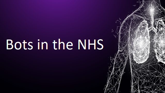 Bots in the NHS: a Covid-19 case study