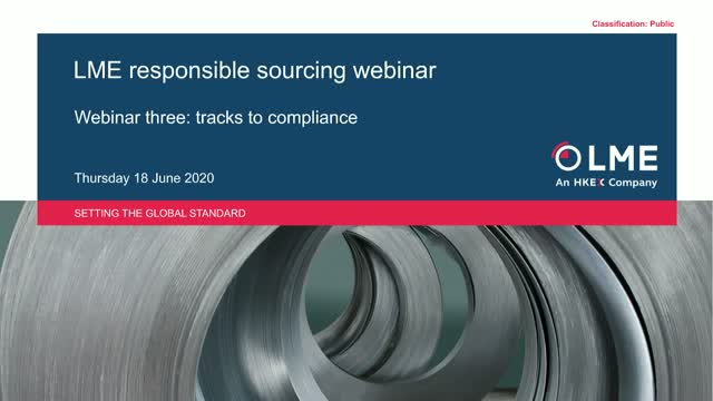 LME Responsible Sourcing: Tracks to Compliance