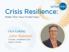 Crisis Resilience: Make This Your Finest Hour