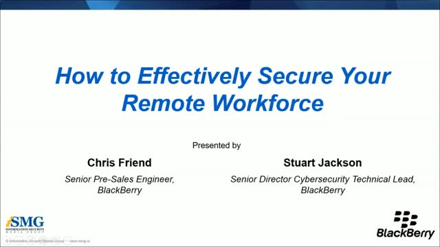 How to Effectively Secure Your Remote Workforce