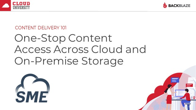 One-Stop Content Access Across Cloud & On-Premise Storage with Storage Made Easy