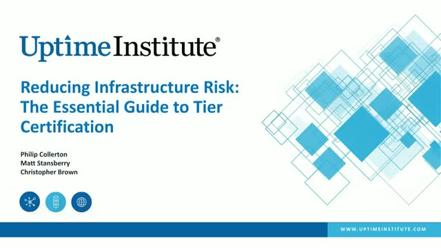 Reducing Infrastructure Risk: The Essential Guide to Tier Certification