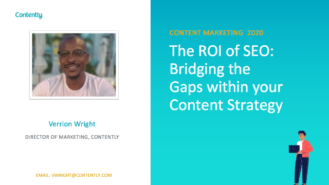 The ROI of SEO: Bridging the Gaps within your Content Strategy