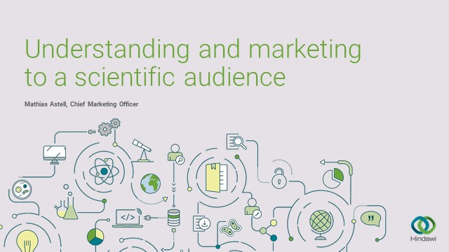 Understanding and marketing to a scientific audience