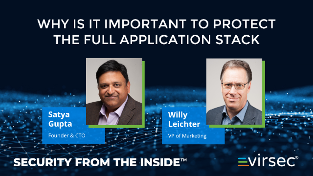 Why is it Important to Protect the Full Application Stack