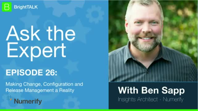 Ask the Expert: Making Configuration, Change & Release Management a Reality