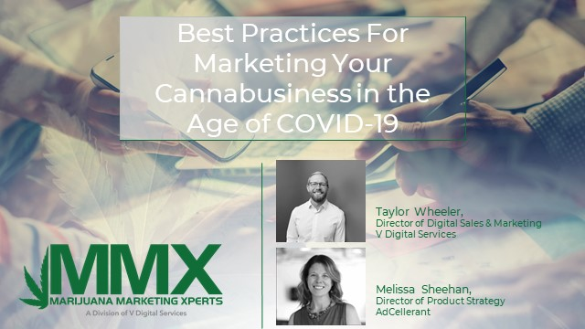 Best Practices For Marketing Your Cannabusiness in the Age of COVID-19