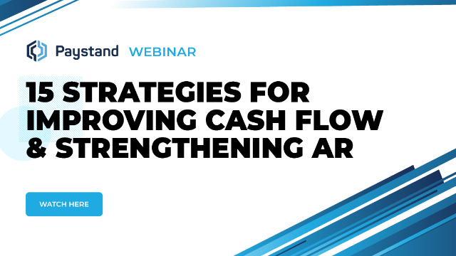 Strategies for Improving Cash Flow and Strengthening Accounts Receivable (AR)
