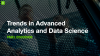 Trends in Advanced Analytics and Data Science