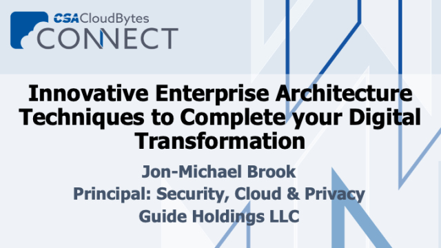 Innovative Enterprise Architecture Techniques to Complete your Digital Transform