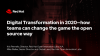 Digital transformation in 2020: Change the game the open source way